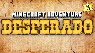 "Minecraft Adventures - Desperado #3 ""Bull Rider"""