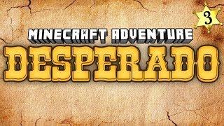 """Minecraft Adventures - Desperado #3 """"Bull Rider"""""""