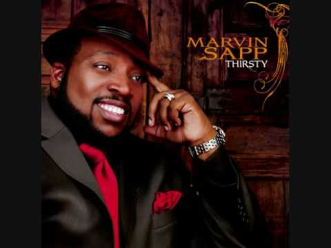 Marvin Sapp- in the garden