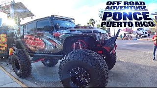 Jeep Off Road Adventure in Ponce, JK-Experience 2016!   Vuelta Puerto Rico 4x4 (Stage 36)