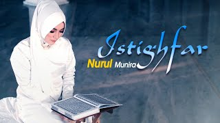 Nurul Munira - Istighfar (Official Music Video)