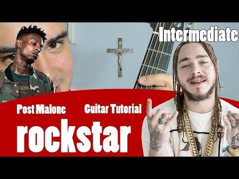 ROCKSTAR - POST MALONE FT. 21 SAVAGE (Intermediate Guitar Tutorial Video)