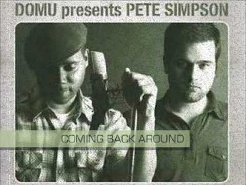 Domu Presents Pete Simpson - Coming Back Around