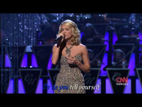 Carrie Underwood - Change - CNN Heroes - Song Subbed - 1080P