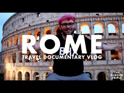 Rome: Travel Documentary [ Europa Triple ] [1/3] (Vlog)