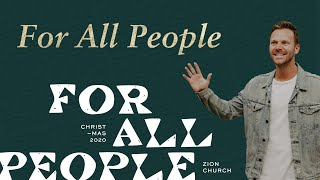 For All People   Christmas at Zion   Pastor Jon Krist   Zion Church 2020