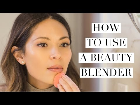 HOW TO USE A BEAUTY BLENDER
