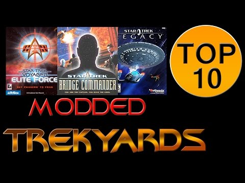 Trekyards Top 10 - Star Trek Video Games (Modded)