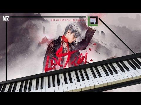 LẠC TRÔI (Sơn Tùng M-TP) - LACrrangement Piano Cover