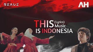 This is Indonesia - Atta Halilintar, Krisdayanti, BEAUZ, Lenggogeni Faruk (Lyrics) Music Lyrics
