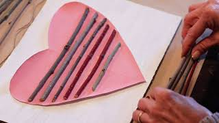 Safe at Home Manitoba & Woodlands Pioneer Museum Presents: Arty-Facts - Valentine Twig Heart Art