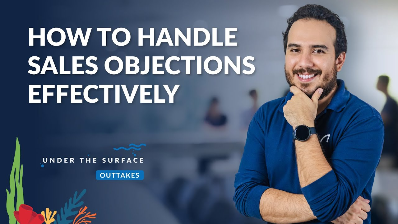 Closing the Sales Deal: How to Handle Objections Effectively