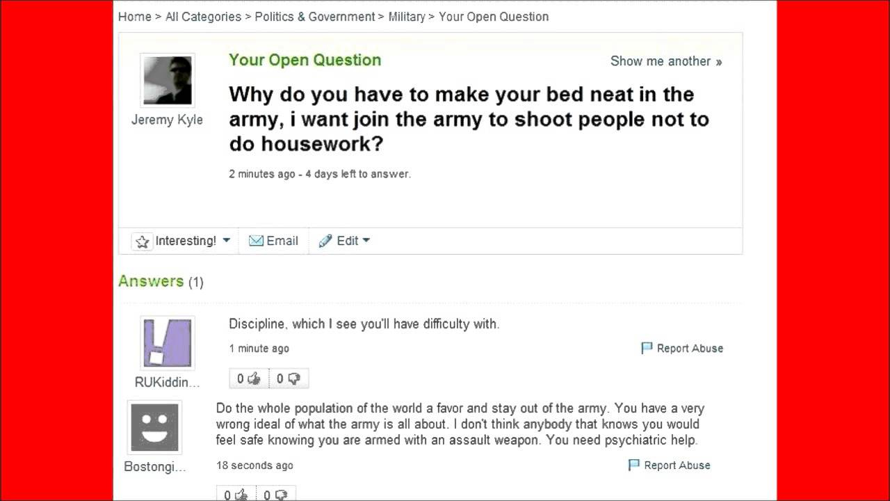i dont like dating yahoo answers If you don't know what i mean, have a look at 15 funny yahoo answers questions from yahoo users how do question: if a woman was to eat a lot of chocolate, would her breast milk taste like chocolate milk do you think most of these questions are genuine or do people just fake it to appear in an article like this.