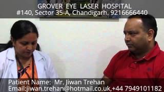 Testimonial Multi-Focal Lasik - GROVER EYE LASER HOSPITAL, Chandigarh