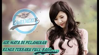 Download Lagu AIR MATA DI PELAMINAN - REMIX TERBARU Slow  FULL BASS 2020 mp3