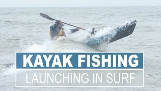 How to Launch a Kayak in a Surf Zone