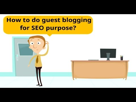 How To Do Guest Blogging for SEO - Beginners Guide