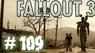 Fallout 3. Прохождение # 109 - Стелсим как можем .
