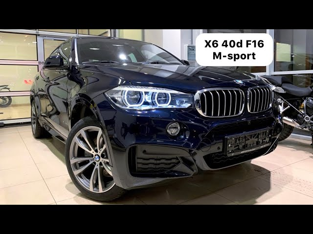 BMW X6 F16 40d xDrive M-sport Локальной сборки 2019