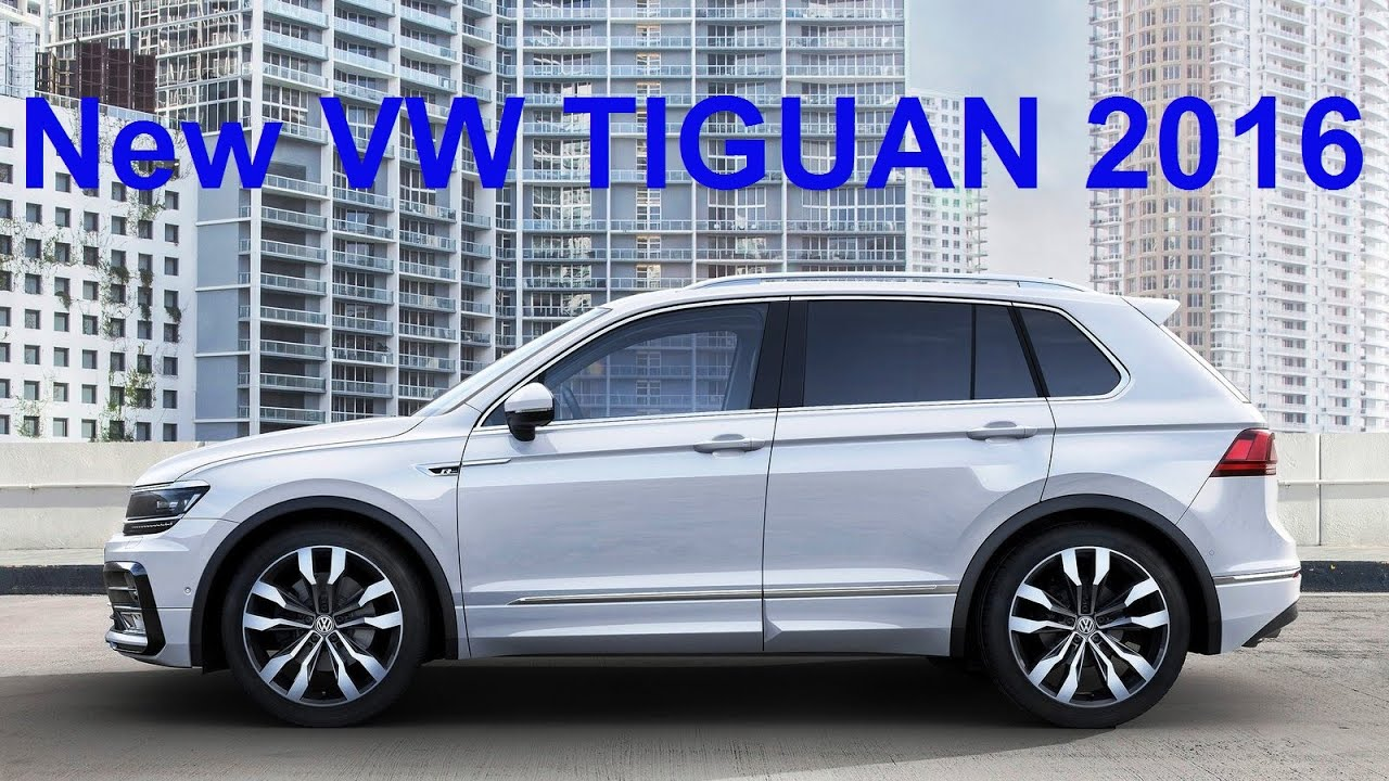 new volkswagen tiguan 2016 official photo youtube. Black Bedroom Furniture Sets. Home Design Ideas