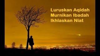 Pentingnya Pelajaran Aqidah dan Tauhid - Ust. Oemar Mita, LC.