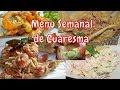 Menu SEMANAL de CUARESMA  / 5 RECETAS ECONOMICAS