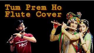 TUM PREM HO TUM PREET HO - राधाकृष्ण   Flute Version   Ft. Nishant Thakkar Radha Krishna Serial Song