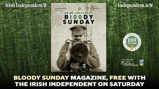 Bloody Sunday magazine free inside the Irish Independent on Saturday