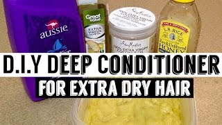 Homemade Deep Conditioner Extra Dry Damaged Hair