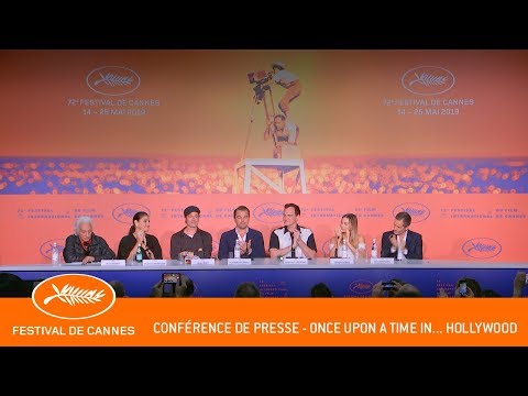 ONCE UPON A TIME... IN HOLLYWOOD - Conférence de presse - Cannes 2019 - VF