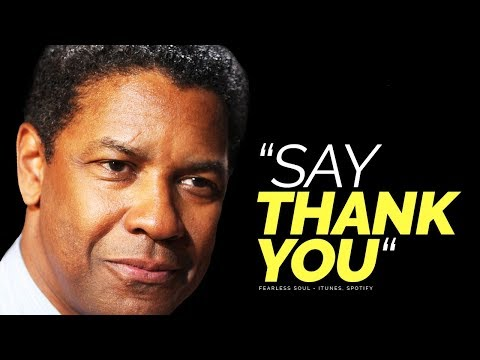"Say ""Thank You"" – A Motivational Video On The Importance Of Gratitude"
