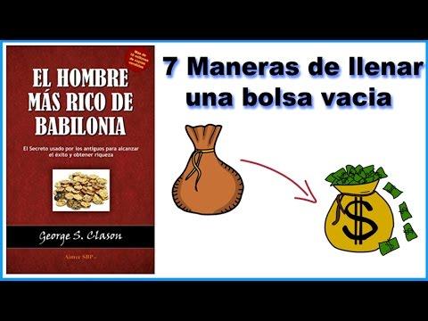El hombre mas rico de Babilonia - 7 Maneras de tener dinero / resumen animado #1