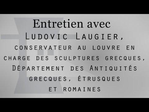 Ludovic Laugier conservateur en charge des sculptures grecques - Entretien audio au Musée du Louvre