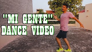 'MI GENTE - J. BALVIN, WILLY WILLIAM' DANCE VIDEO |  Crazy Duksh
