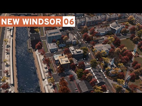 University & Downtown Canal! - Cities Skylines: New Windsor - Part 6 -