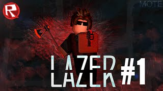 [ROBLOX] LAZER #1| SHOTS FIRED!