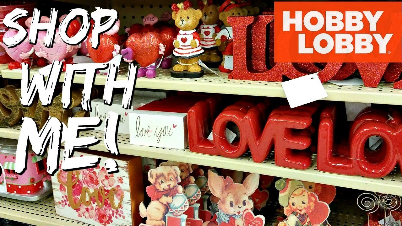 Shop With Me Hobby Lobby Valentine S 2018 Decorations Classroom