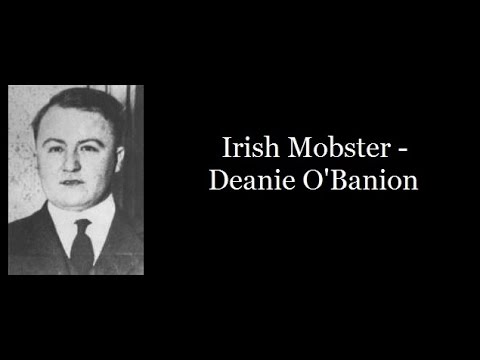 Irish Mobster - Deanie O'Banion