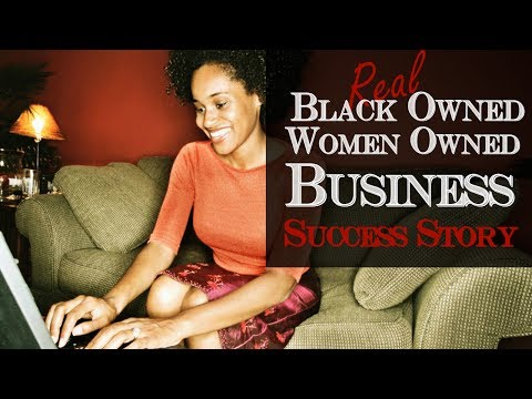Black Owned Woman Owned Business | How to Start a Woman Owned Business