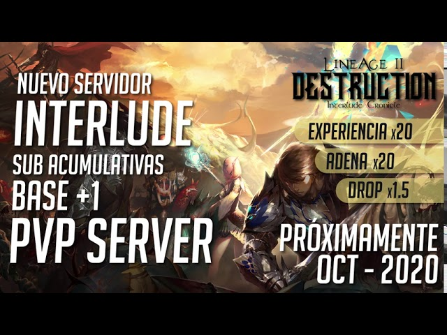 Lineage II Destruction - Intrlude Server - Sub Acumulativas
