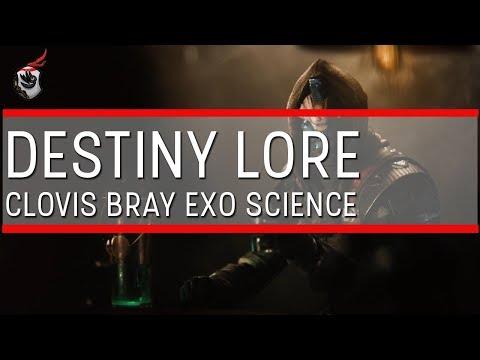 Destiny Lore: Clovis Bray's Exo Science