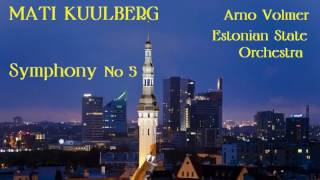 Mati Kuulberg Symphony No 5 Volmer Estonian SO