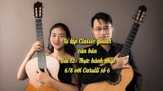 Hướng dẫn học guitar cổ điển bài 10: Carulli số 5