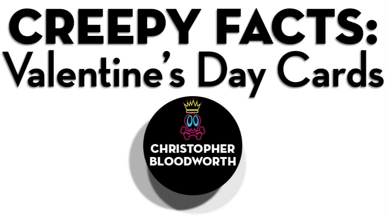 creepy facts valentines day cards creepypasta youtube