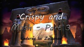 Crispy And Mosh In: Wow Vanilla (nostalrius Server) : Caderea Lui Zalzanae | Cm Tv