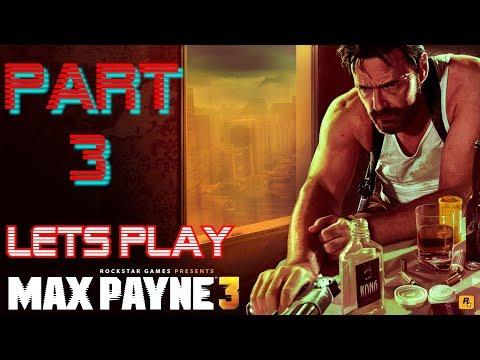 Lets Play - Max Payne 3 (PC) hard mode - Brazillian Slums - Part 03