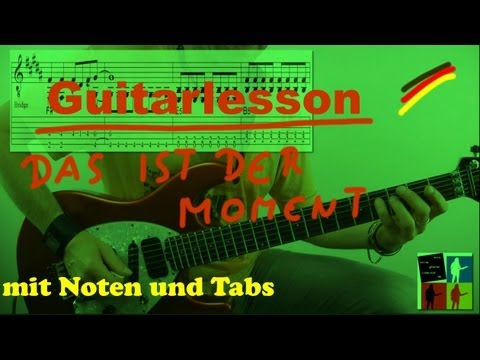Das ist der Moment Guitarlesson + Noten/Tabs