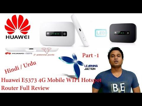 huawei E5373 4G Mobile WIFI Hotspot Router Full Review Part 1 Hindi/Urdu