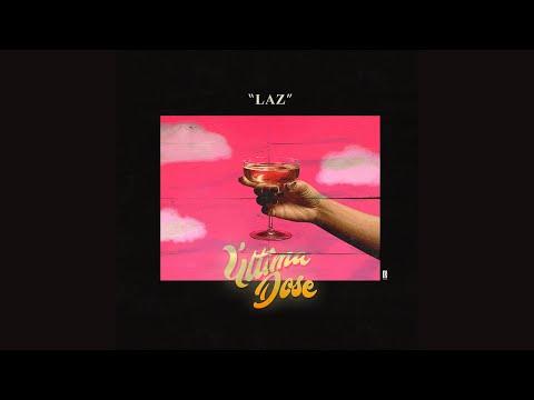 Ultima Dose - Laz ( Official Audio )