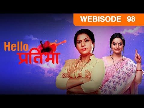 Hello Pratibha - Episode 98  - June 03, 2015 - Webisode